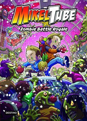 MIKELTUBE 3: ZOMBIE BATTLE ROYALE