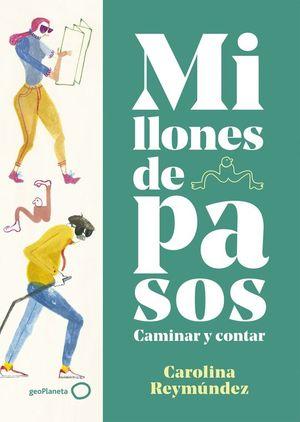 MILLONES DE PASOS. CAMINAR Y CONTAR