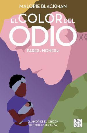 PARES Y NONES 2. EL COLOR DEL ODIO