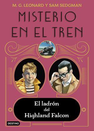 MISTERIO EN EL TREN 1. EL LADRÓN DEL HIGHLAND FALCON