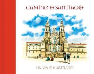 CAMINO DE SANTIAGO. UN VIAJE ILUSTRADO
