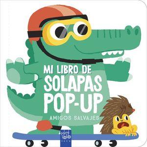 AMIGOS SALVAJES. MI LIBRO DE SOLAPAS POP-UP