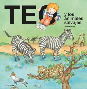 TEO Y LOS ANIMALES SALVAJES