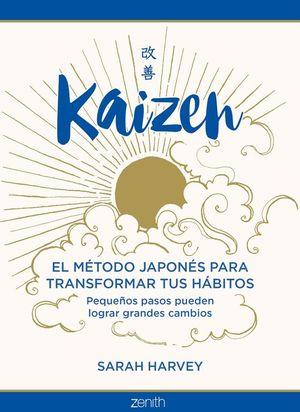 KAIZEN. EL MÉTODO JAPONÉS PARA TRANSFORMAR TUS HÁBITOS
