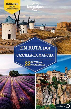 EN RUTA POR CASTILLA-LA MANCHA