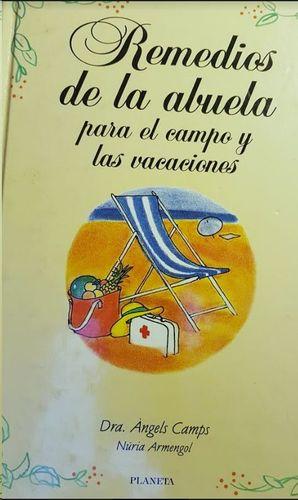 REMEDIOS DE LA ABUELA PARA EL CAMPO Y LAS VACACIONES