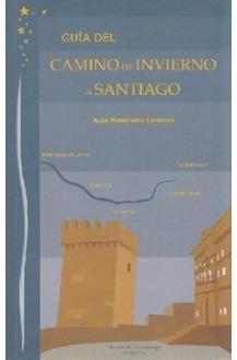GUIA CAMINO DE INVIERNO A SANTIAGO