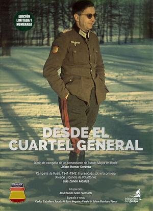 DESDE EL CUARTEL GENERAL