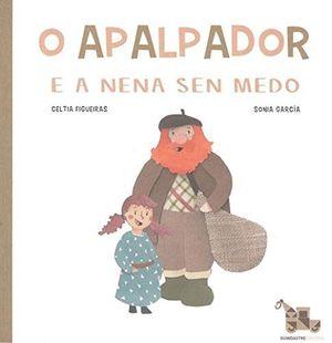 O APALPADOR E A NENA SEN MEDO