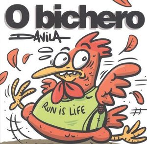 O BICHERO IX: RUN IS LIFE