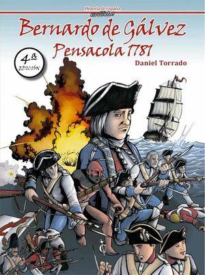 BERNARDO DE GÁLVEZ. PENSACOLA, 1781