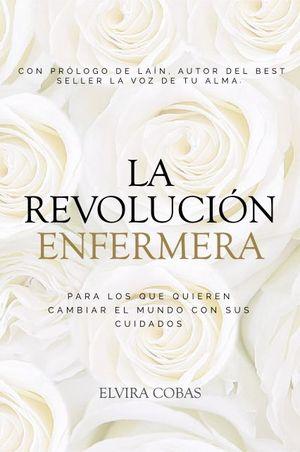 LA REVOLUCION ENFERMERA