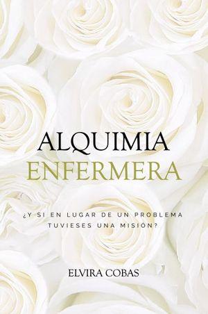 LA ALQUIMIA ENFERMERA
