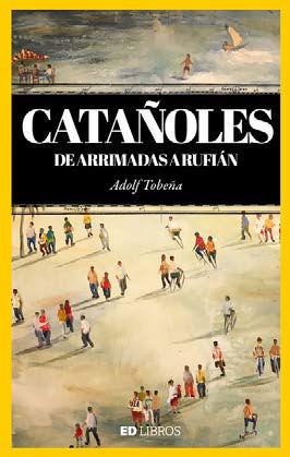 CATAÑOLES. DE ARRIMADES A RUFIÁN