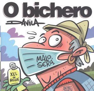 O BICHERO X: MALO SERÁ