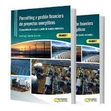 PERMITTING Y GESTIÓN FINANCIERA DE PROYECTOS ENERGÉTICOS. GENERACIÓN DE ENERGÍA