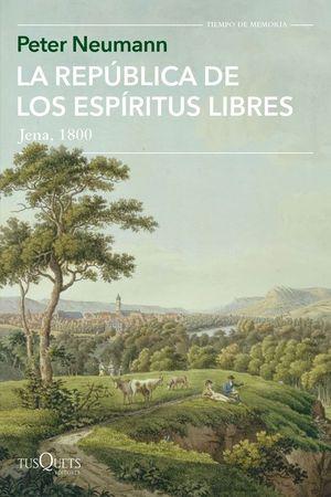 LA REPÚBLICA DE LOS ESPÍRITUS LIBRES. JENA, 1800