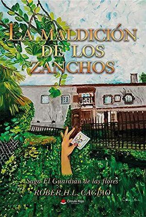 SAGA EL GUARDIÁN DE LAS FLORES 7. LA MALDICIÓN DE LOS ZANCHOS