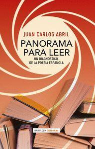 PANORAMA PARA LEER. UN DIAGNOSTICO DE LA POESIA ESPAÑOLA