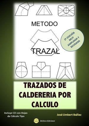 TRAZADOS DE CALDERERIA POR CALCULO. MÉTODO TRAZAL