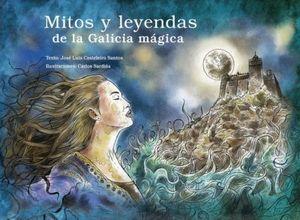 MITOS E LENDAS DA GALICIA MÁXICA