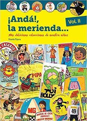 ¡ANDÁ!, LA MERIENDA (VOL. 2)