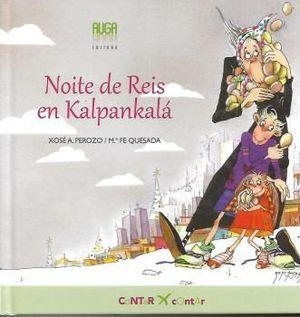 NOITE DE REIS EN KALPANKALÁ
