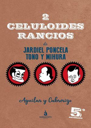 2 CELULOIDES RANCIOS (DE JARDIEL PONCELA, TONO Y MIHURA)