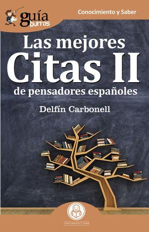 LAS MEJORES CITAS II DE PENSADORES ESPAÑOLES