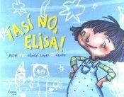 ¡ASÍ NO, ELISA!
