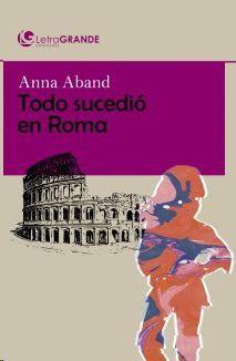 TODO SUCEDIO EN ROMA