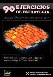 90 EJERCICIOS DE ESTRATEGIA. APERTURAS CERRADAS