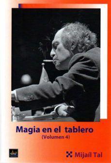 MAGIA EN EL TABLERO, VOLUMEN 4
