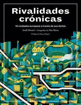 RIVALIDADES CRONICAS