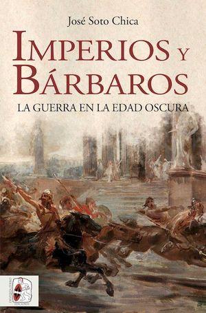IMPERIOS Y BÁRBAROS
