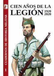 CIEN AÑOS DE LA LEGION 1920-2020