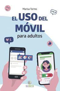 EL USO DEL MOVIL PARA ADULTOS