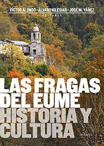 LAS FRAGAS DEL EUME. HISTORIA Y CULTURA