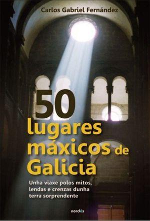 50 LUGARES MAXICOS DE GALICIA