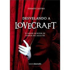 DESVELANDO A LOVECRAFT