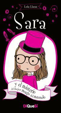 SARA 4: SARA Y EL MISTERIO DEL MEJOR MAGO DEL MUNDO