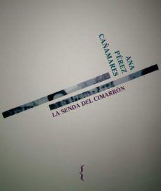 LA SENDA DEL CIMARRON