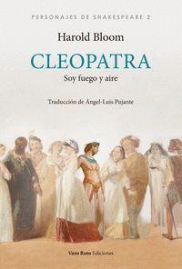 CLEOPATRA. SOY FUEGO Y AIRE
