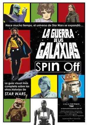 LA GUERRA DE LAS GALAXIAS- SPIN/OFF