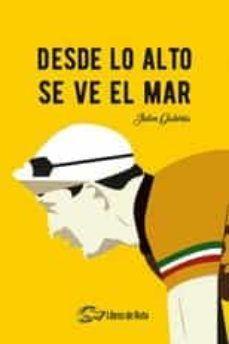 DESDE LO ALTO SE VE EL MAR