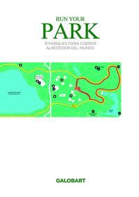 RUN YOUR PARK. 31 PARQUES PARA CORRER ALREDEDOR DEL MUNDO