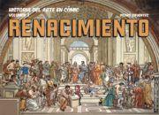 HISTORIA DEL ARTE EN COMIC. VOLUMEN 3: RENACIMIENTO
