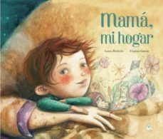 MAMÁ, MI HOGAR