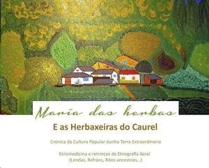MARÍA DAS HERBAS E AS HERBAXEIRAS DO CAUREL