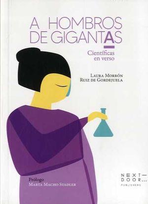 A HOMBROS DE GIGANTAS. CIENTIFICAS EN VERSO